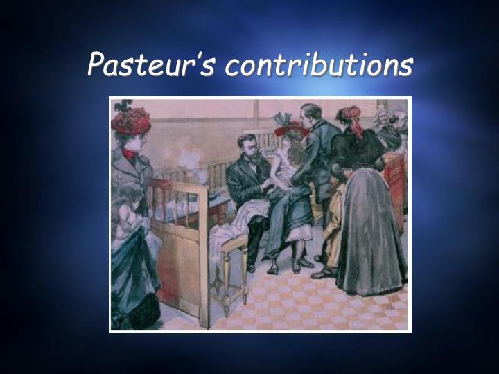 Pasteur's contributions