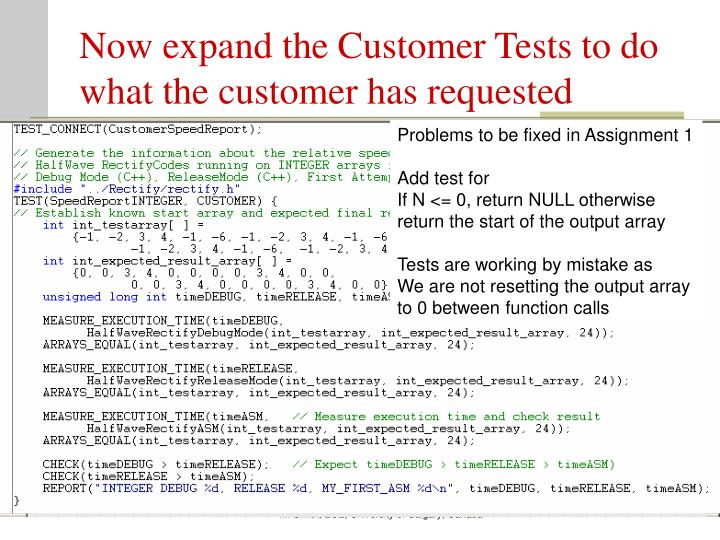 Now expand the Customer Tests to do what the customer has requested