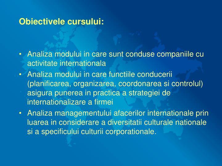 Obiectivele cursului: