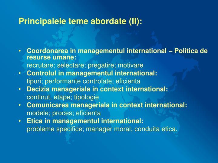 Principalele teme abordate (II):