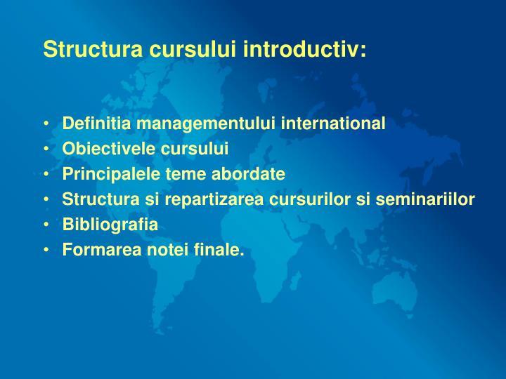 Structura cursului introductiv: