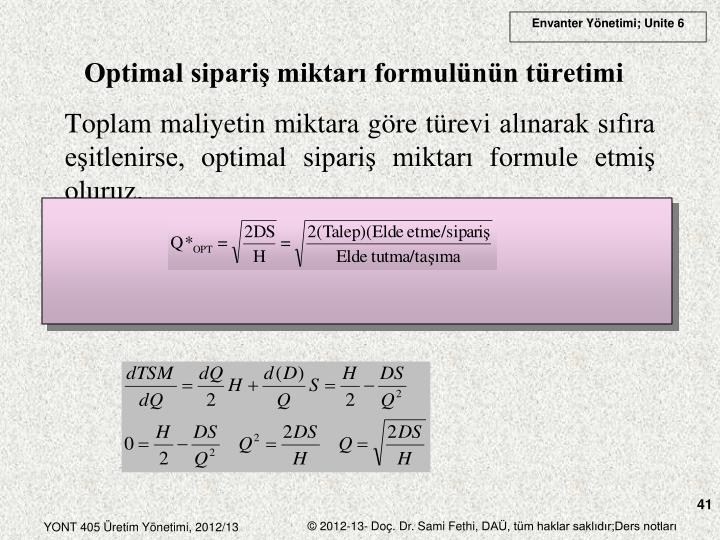 Optimal sipariş miktarı formulünün türetimi
