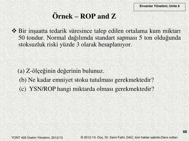 Örnek – ROP and Z