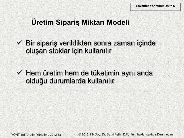 Üretim Sipariş Miktarı Modeli