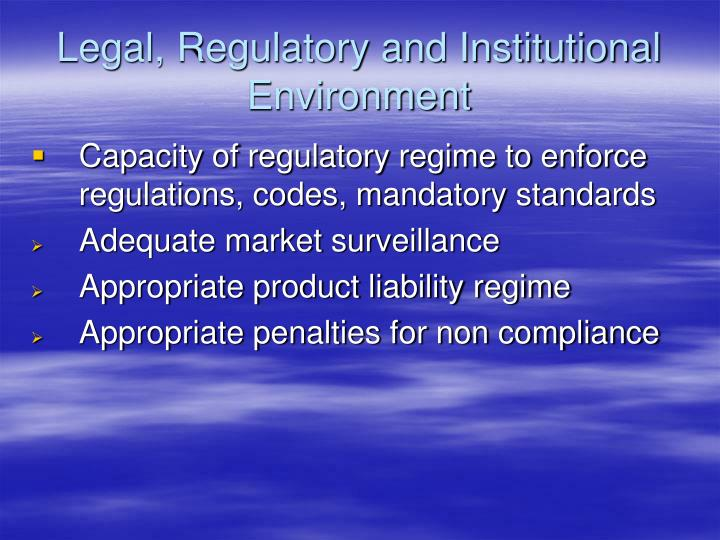 Legal, Regulatory and Institutional Environment