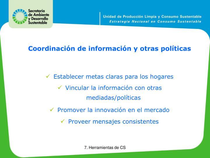 Coordinación de información y otras políticas