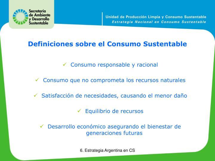 Definiciones sobre el Consumo Sustentable