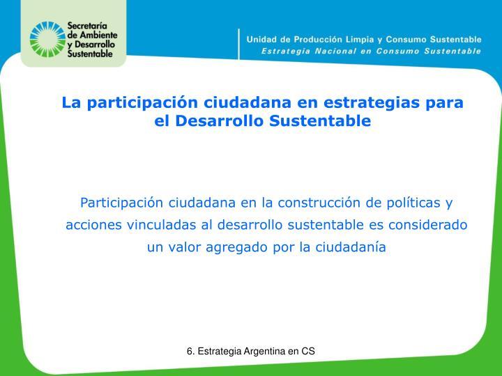 La participación ciudadana en estrategias para el Desarrollo Sustentable