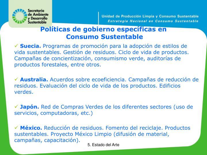 Políticas de gobierno específicas en