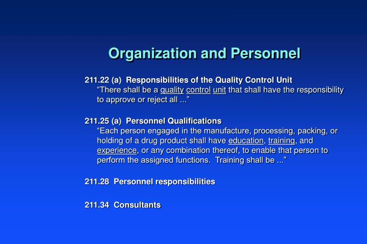 211.22 (a)  Responsibilities of the Quality Control Unit