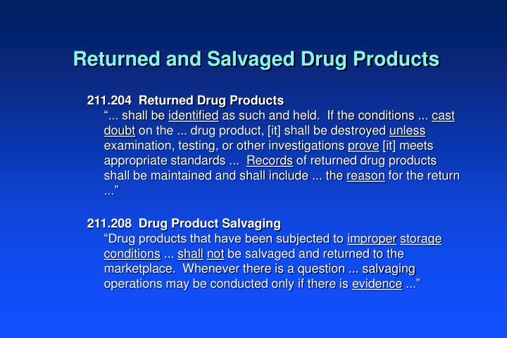 Returned and Salvaged Drug Products