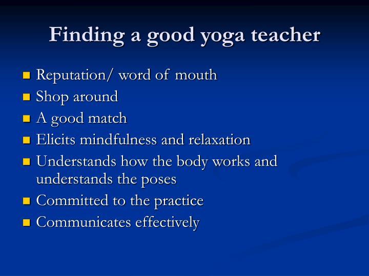 Finding a good yoga teacher