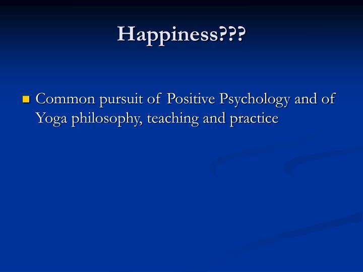 Happiness???