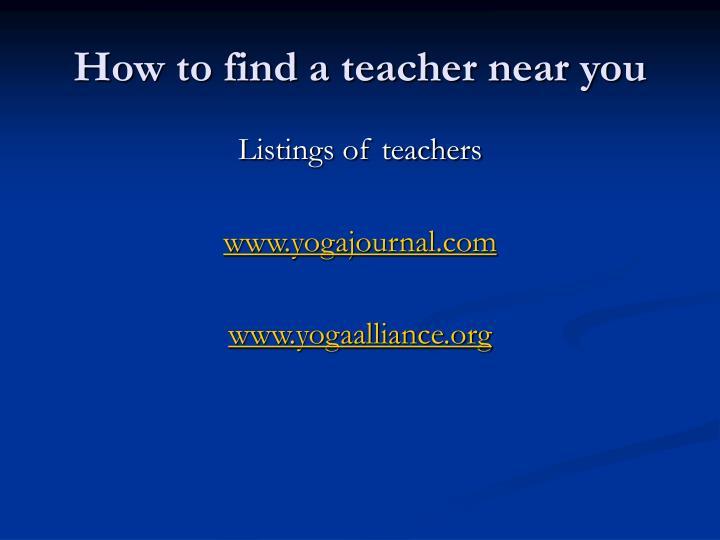 How to find a teacher near you