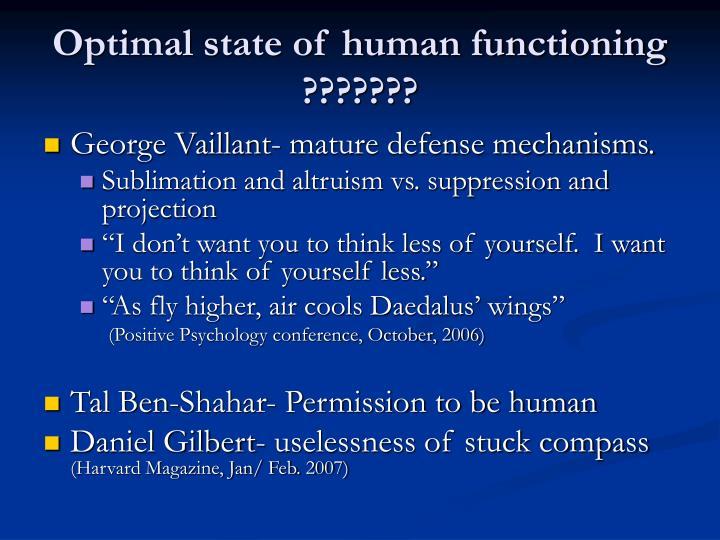 Optimal state of human functioning