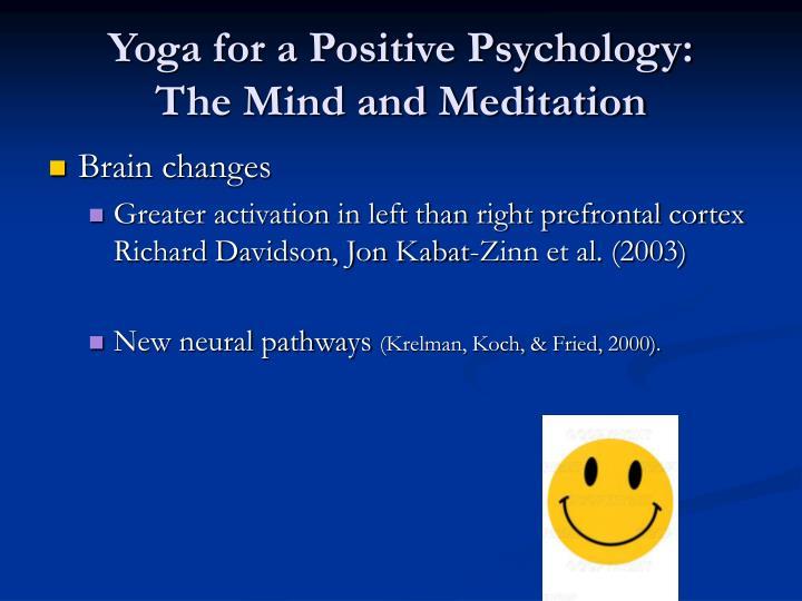 Yoga for a Positive Psychology: