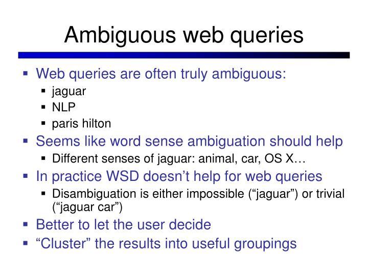 Ambiguous web queries