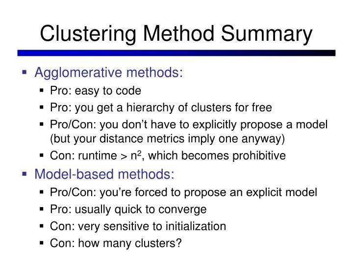 Clustering Method Summary