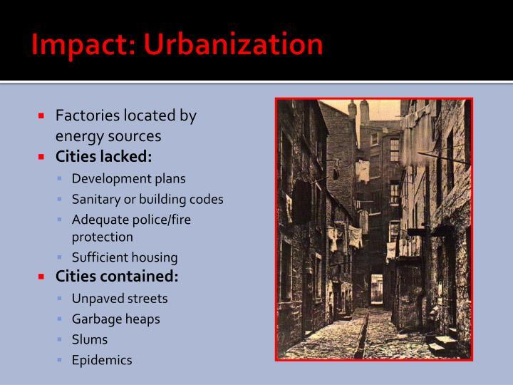Impact: Urbanization