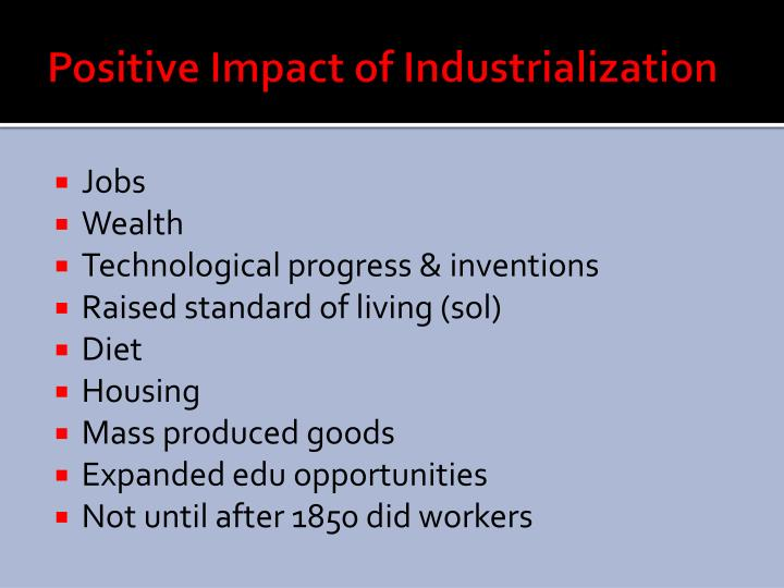 Positive Impact of Industrialization