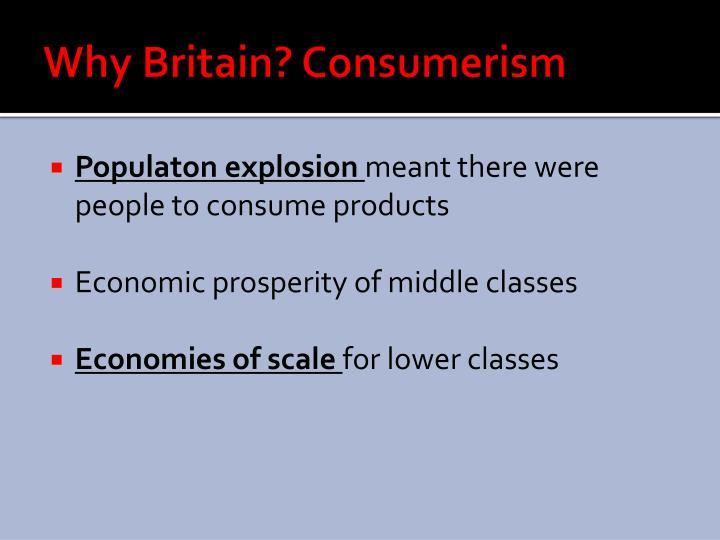 Why Britain? Consumerism