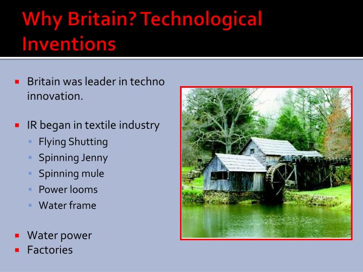 Why Britain? Technological Inventions