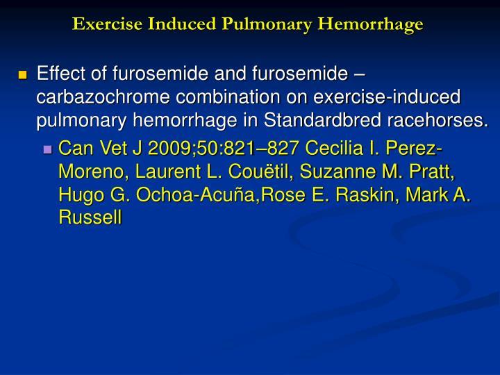 Exercise Induced Pulmonary Hemorrhage