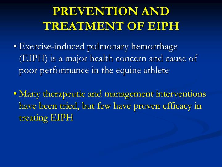 PREVENTION AND TREATMENT OF EIPH