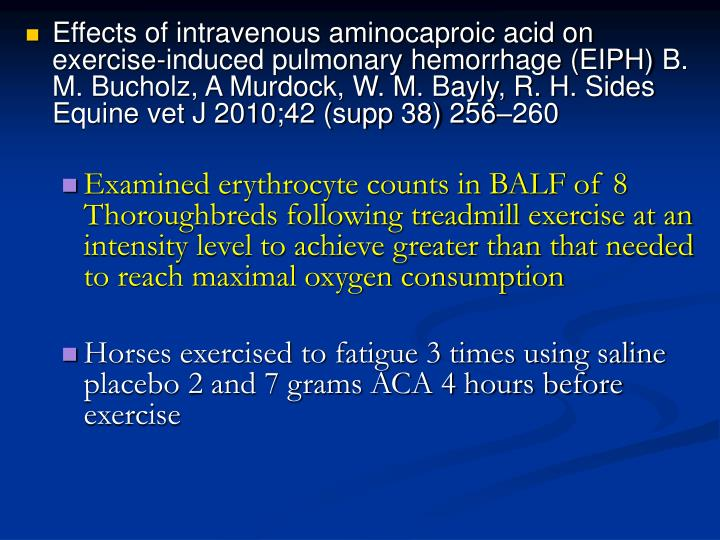 Effects of intravenous aminocaproic acid on exercise-induced pulmonary hemorrhage (EIPH)