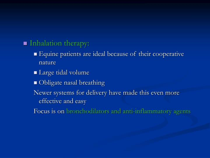 Inhalation therapy: