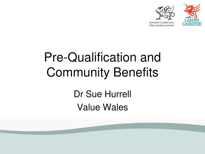 Pre-Qualification and Community Benefits