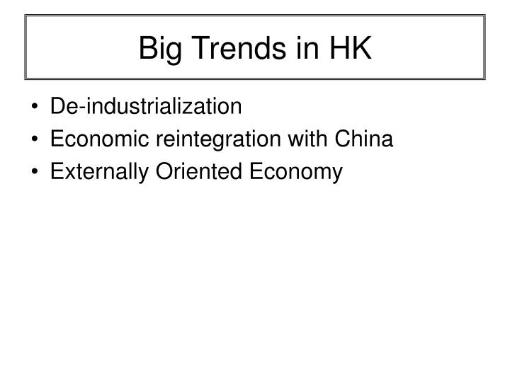 Big trends in hk