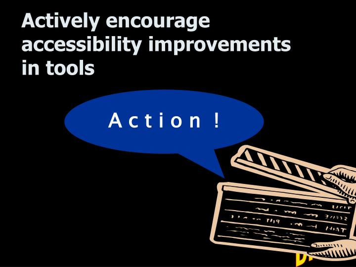 Actively encourage