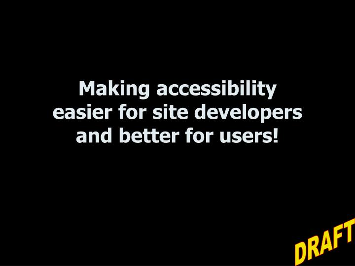 Making accessibility