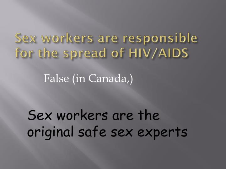Sex workers are responsible for the spread of