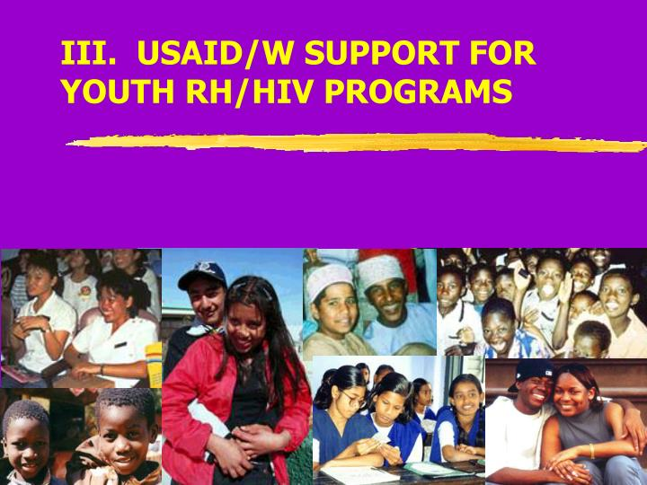 III.  USAID/W SUPPORT FOR