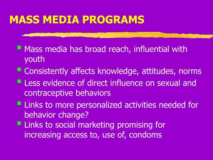 MASS MEDIA PROGRAMS