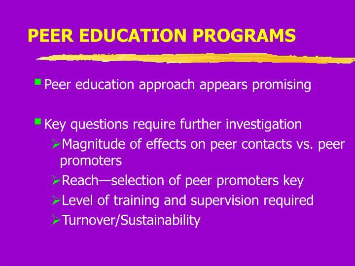 PEER EDUCATION PROGRAMS