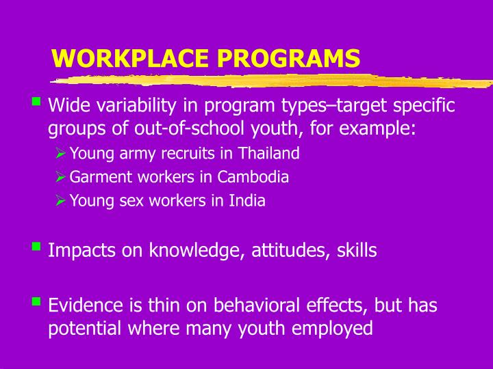 WORKPLACE PROGRAMS