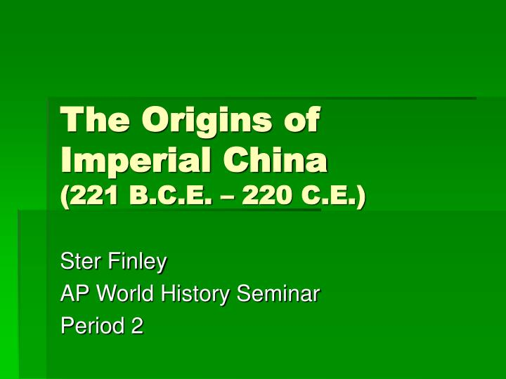 The Origins of Imperial China