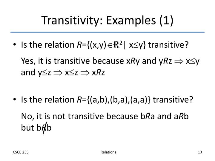 Transitivity: Examples (1)