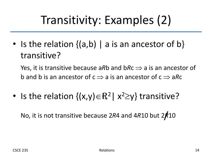 Transitivity: Examples (2)