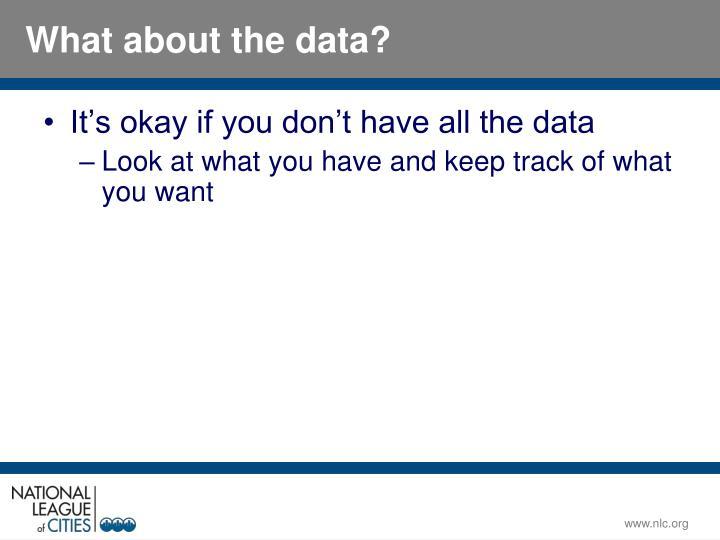 It's okay if you don't have all the data