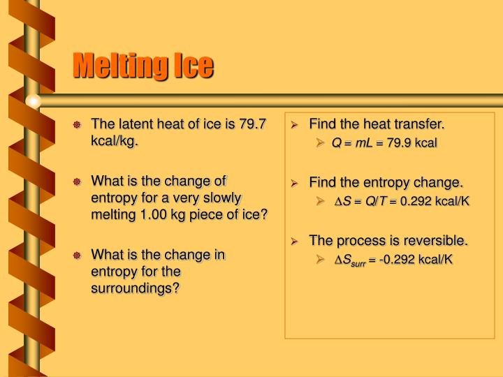 The latent heat of ice is 79.7 kcal/kg.