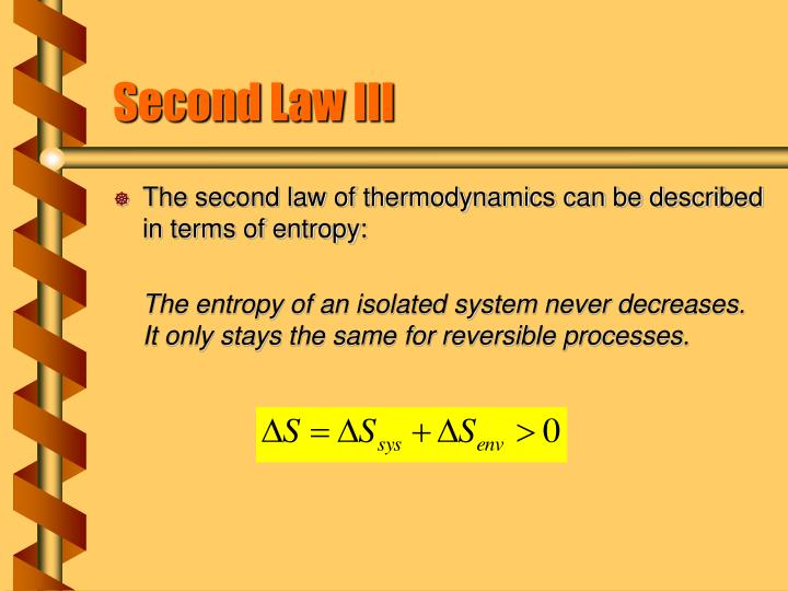 Second Law III