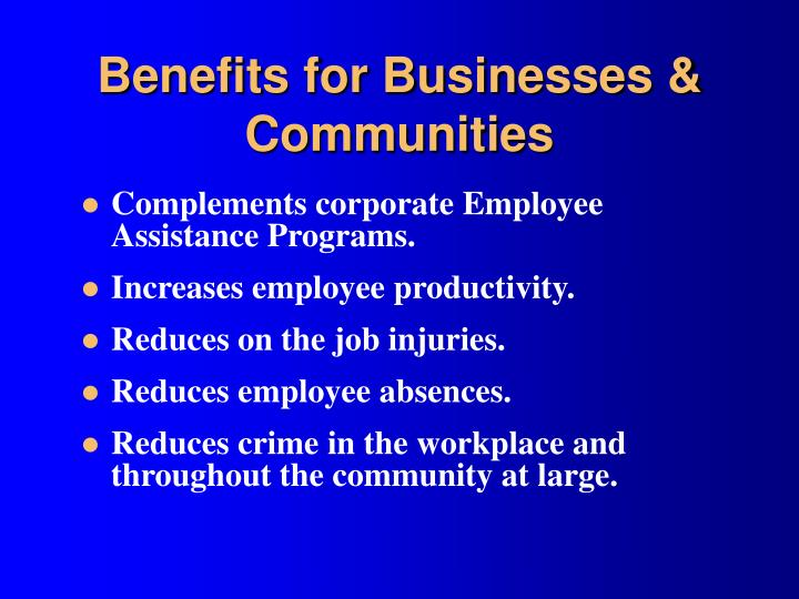 Benefits for Businesses & Communities