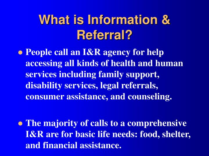 What is Information & Referral?