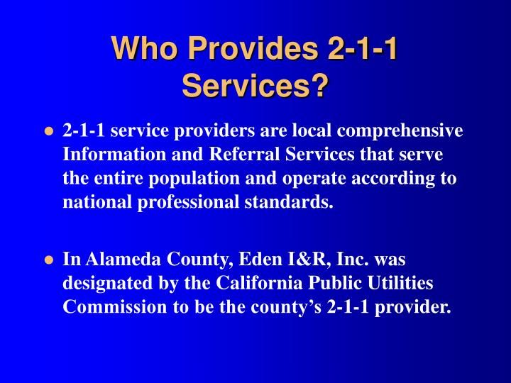 Who Provides 2-1-1 Services?