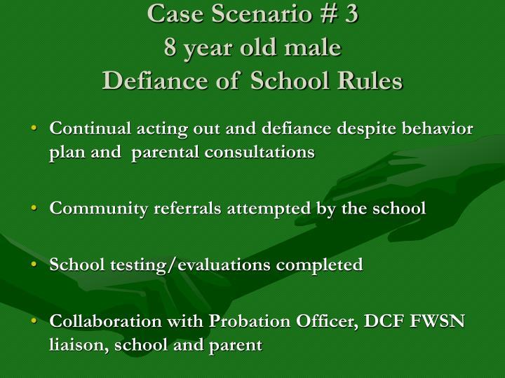 Case Scenario # 3