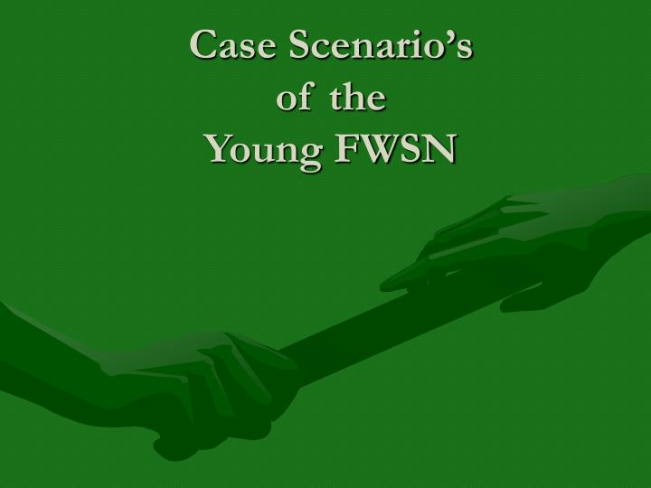 Case Scenario's